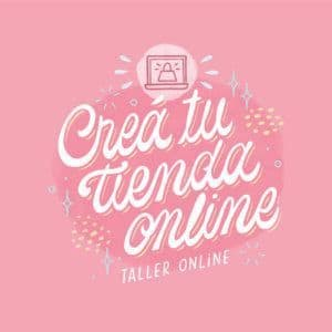 Creá tu tienda online - Taller Online