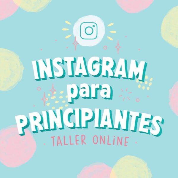 Instagram para principiantes - Taller Online