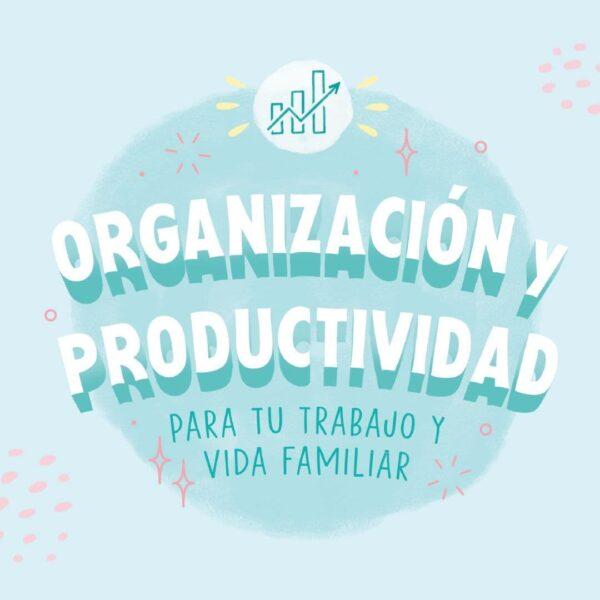 Organización y productividad - Taller Online
