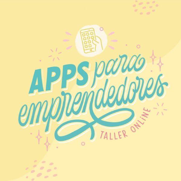 Apps para emprendedores - Taller Online
