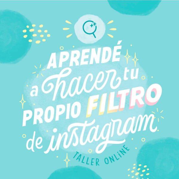 Aprendé a hacer tu propio filtro de Instagram - Taller Online