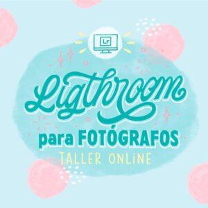 Lightroom para fotógrafos - Taller Online
