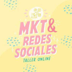 MKT y redes sociales - Taller Online