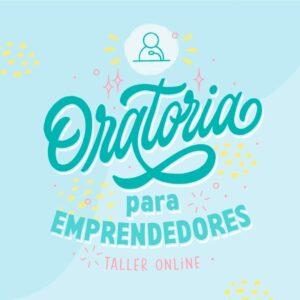 Oratoria para emprendedores - Taller Online