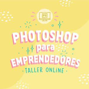 Photoshop para emprendedores - Taller Online