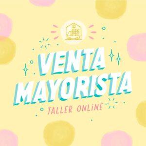 Venta mayorista - Taller Online